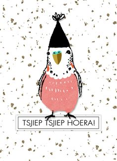 Tsjiep-tsjiep-hoera - Apocalypse Now And Then Happy Birthday Animals, Happy Birthday Sister, Animal Birthday, Man Birthday, It's Your Birthday, Best Birthday Wishes Quotes, Birthday Messages, Birthday Greetings, Bday Cards