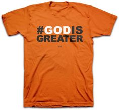 #GodIsGreater God Is Greater Christian T-Shirt
