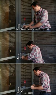 Nick on New Girl... this is me with every door