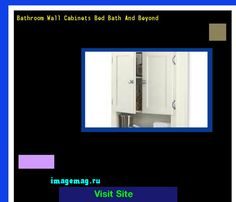 Bathroom Wall Cabinets Bed Bath And Beyond 193524 - The Best Image Search