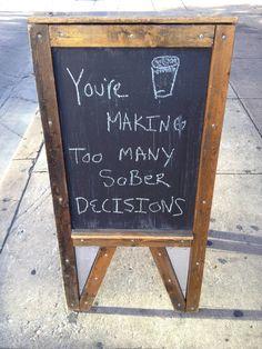 Las mejores decisiones se toman sin pensar... o al menos es lo que piensan en este bar.