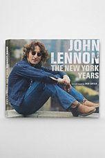 John Lennon: The New York Years By Bob Gruen