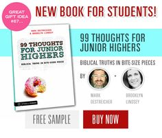 NEW RELEASE: 99 Thoughts for Junior Highers - Biblical Truths in Bite-Size Pieces