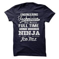 Engineering Technician - Ninja Tshirt T Shirt, Hoodie, Sweatshirt