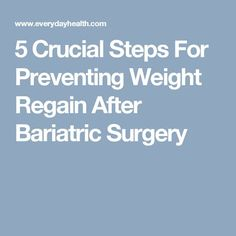 Part One 16 Problems To Watch For After Bariatric Surgery Food