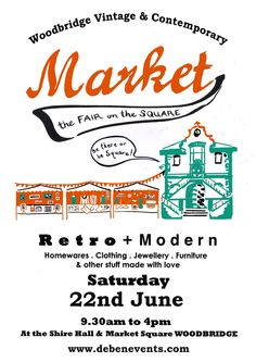 Save the Date #Suffolk - the Woodbridge #Vintage & Modern Market - cool and kicked back shopping as it should be. Coming?