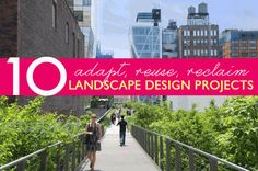10 Incredible landscape design projects that turn damaged and neglected spaces into healthy vibrant public spaces: http://bit.ly/IKW9Tp