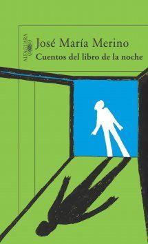 José María Merino: Cuentos del libro de la noche