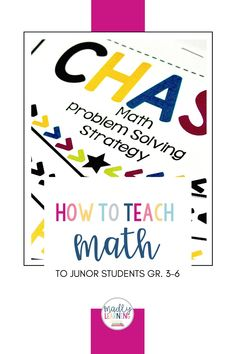 CHASE Math Problem Solving Strategy. Inquiry Based Learning, Teaching Math, Math Problem Solving, Math Problems, Number Sense, Teacher, Classroom, Grade 3, Students