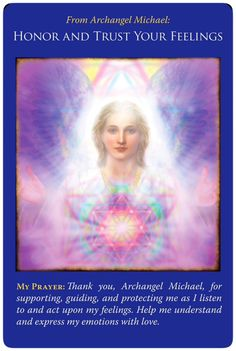 """Daily Angel Oracle Card: Archangel Michael ~ Honor And Trust Your Feelings, from the Archangel Michael Oracle Card deck by Doreen Virtue, Ph.D Archangel Michael ~ Honor And Trust Your Feelings: """"A. Michael Angel, Archangel Michael, Archangel Prayers, Angel Quotes, Angel Guidance, Doreen Virtue, Angel Cards, New Energy, Oracle Cards"""