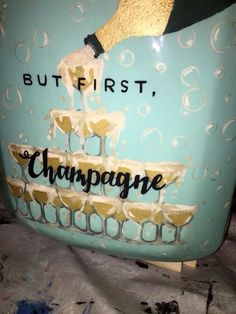 but first champagne alcohol wine sorority cooler