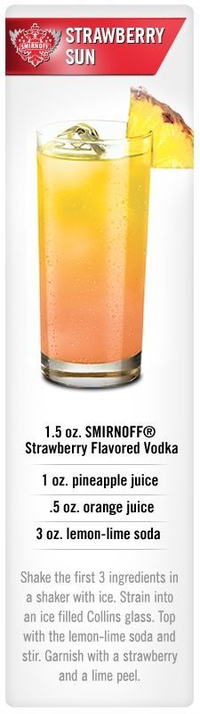 Smirnoff Strawberry Sun: Smirnoff Strawberry flavored vodka, pineapple juice, orange juice and lemon-lime soda.