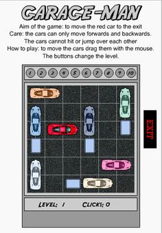 Garage Man is a very challenging and fun puzzle game where you need to get the red car out of the parking garage.