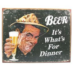 Beer: It's What's For Dinner Tin Sign - Funny Home Bar Pub Metal Drinking Decor