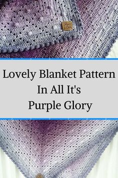 [Free Pattern] Lovely Blanket Pattern In All It's Purple Glory - Knit And Crochet Daily