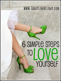 6 Simple Steps To Love Yourself - Sometimes we forget the most important person that may need our love is ourselves!