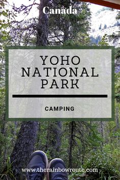 Find the best frontcountry campground for trip to the Canadian Rockies. Camping in Yoho National Park offers great beauty and access to all the sights. National Park Camping, Canada National Parks, Yoho National Park, Usa Travel Map, Canada Travel, Columbia Travel, British Columbia, Canada Destinations, Camping Places