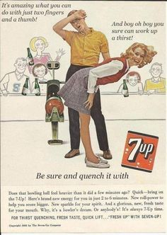 vintage bowling ads - It's amazing what you can do with just two fingers and a thumb! And boy oh boy you sure can work up a thirst! Av Be sure and quench it with Does that bowling ball feel heavier than it did a few minutes ago? Vintage Humor, Weird Vintage Ads, Retro Ads, Vintage Posters, Vintage Prints, Retro Advertising, Vintage Photos, Advertising Slogans, Vintage Food