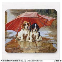 Wait Till the Clouds Roll By W.H. Trood cute dogs Mouse Pad