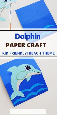 Dolphin Paper Craft for kids #summerpapercrafts #beachcrafts