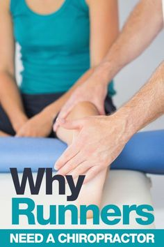 Why Runners Need a Chiropractor - what does a chiropractor do and how to find a good chiropractor