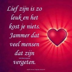 Lief zijn is zo leuk ... Love Is All, Peace And Love, Special Words, Good Vibes, Positive Quotes, Coaching, Love Quotes, Positivity, Letters