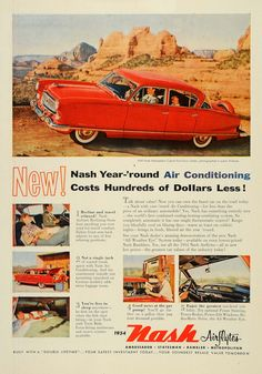 This is an original 1954 color print ad for Nash Airflyte automobiles, specifically featuring the '54 Nash Ambassador Custom Four-Door Sedan. CONDITION This 57+ year old Item is rated Very Fine +++. N