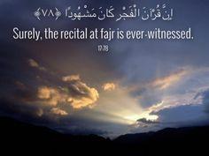 Praying at dawn. Quran  17:78