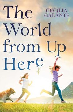 The World From Up Here - Cecilia Galante