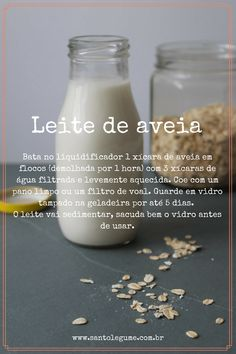 Leite de aveia - Ficha de receita rápida - Santo Legume Milk Recipes, Raw Food Recipes, Veggie Recipes, Healthy Recipes, Vegetarian Recepies, Vegetarian Side Dishes, Shake Diet, Vegan Foods, Going Vegan