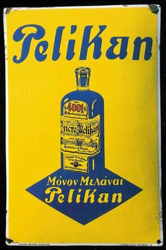 PELIKAN - παλιές διαφημίσεις - Greek retro ads Old Posters, Posters Vintage, Vintage Tin Signs, Vintage Advertising Posters, Old Advertisements, Advertising Signs, Vintage Ads, Vintage Photos, Bistro Design