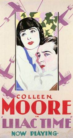 Theatrical poster for the 1928 silent film Lilac Time starring Colleen Moore. Classic Movie Posters, Movie Poster Art, Classic Films, Old Movies, Vintage Movies, Vintage Posters, Colleen Moore, Cinema Posters, Silent Film