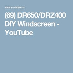 (69) DR650/DRZ400 DIY Windscreen - YouTube Youtube, Diy, Bricolage, Do It Yourself, Youtubers, Homemade, Diys, Youtube Movies, Crafting