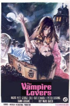 The Vampire Lovers 1970 directed by Roy Ward Baker and starring Ingrid Pitt, George Cole, Kate O'Mara and Peter Cushing. Based on the novella 'Carmilla' by Sheridan Le Fanu. Horror Movie Posters, Movie Poster Art, Film Posters, Hammer Horror Films, Hammer Films, Classic Horror Movies, Classic Monsters, Vintage Horror, Film Aesthetic