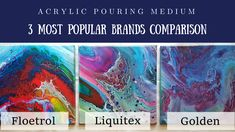 Hi everyone, this is Olga Soby from Smart Art Materials, and today I want to talk about Acrylic Pouring Mediums. The most popular pouring mediums are Floetro. Acrylic Pouring Techniques, Acrylic Pouring Art, Acrylic Resin, Painting Techniques, Smart Art, Liquitex, Fluid Acrylics, Pour Painting, Art Lessons