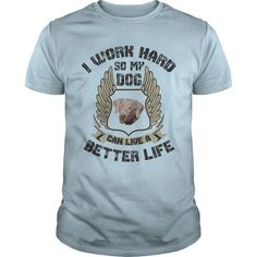I work hard, so my dog can live a better life Weimaraner T Shirts, Hoodies. Check price ==► https://www.sunfrog.com/Pets/I-work-hard-so-my-dog-can-live-a-better-life--Weimaraner-100141247-Light-Blue-Guys.html?41382