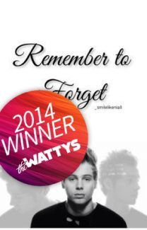 Remember to Forget - Wattpad
