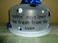 Nothin' says lovin like fresh from the oven Cake Carrier