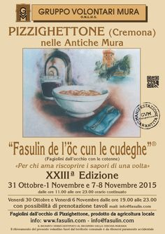 Fasulin de l'öc cun le cudeghe  31 Ottobre - 1-7-8 Novembre Pizzighettone (CR)