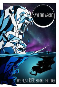 Save the artic, we must rise - Jaclyn Mendez (US)