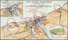 The Dieppe Attack Plan Dieppe Raid, Juno Beach, Canadian Army, France Map, Royal Marines, Historical Maps, D Day, Troops, Soldiers