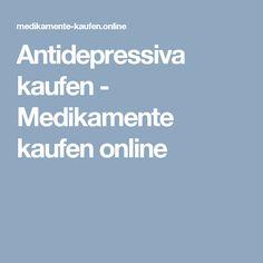 Antidepressiva kaufen - Medikamente kaufen online