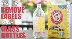 A Super Simple Way To Remove Labels From Glass Bottles
