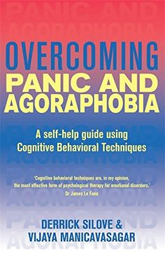 Derrick Silove & Vijaya Manicavasagar - Overcoming Panic and Agoraphobia: A self-help guide using cognitive behavioural techniques Mental Health Research, Mental Health And Wellbeing, Mental Health Conditions, Art Therapy Children, Play Therapy, Child Psychotherapy, Emotional Disorders, Agoraphobia, Cognitive Behavioral Therapy