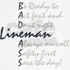 That's how my LINEMAN get it done!