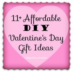 11 affordable diy valentines day gift ideas. These are SO CUTE! Love the post-its hearts and the date ideas.