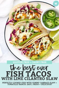 Gluten Free Fish Tacos with Honey Lime Cilantro Slaw – The BEST fish taco recipe! Perfectly cooked fish with an easy cabbage slaw that makes these taste amazing. Slaw For Fish Tacos, Fish Tacos With Cabbage, Healthy Fish Tacos, Grilled Fish Tacos, Tilapia Fish Tacos, Easy Fish Tacos, Shrimp Taco Slaw, Mexican Fish Tacos, Mahi Mahi Fish Tacos