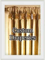 Custom Draperies, Roman Shades, Toppers, Drapery Curtain Rods, Rings and ready-made curtains and drapes   Best Window Treatments