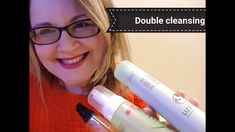 Double cleansing// Cleansers I Luv// Skincare for 40s