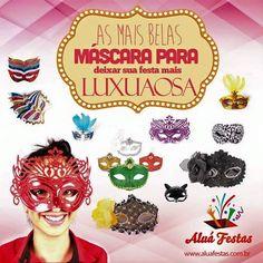 Máscaras!!! Elas alegram ainda mais a festa, e você entra aqui: http://www.aluafestas.com.br/